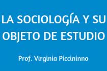 LA SOCIOLOGÍA Y SU OBJETO DE ESTUDIO