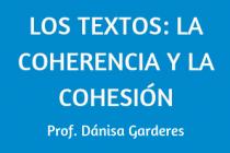 LOS TEXTOS: LA COHERENCIA Y LA COHESIÓN