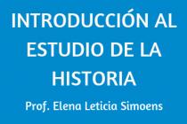 INTRODUCCIÓN AL ESTUDIO DE LA HISTORIA