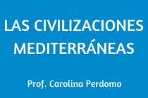 LAS CIVILIZACIONES MEDITERRÁNEAS