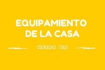 EQUIPAMIENTO DE LA CASA