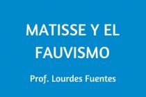 MATISSE Y EL FAUVISMO
