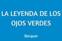 LEYENDA DE LOS OJOS VERDES. BÉCQUER