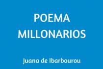 POEMA MILLONARIOS