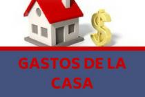 GASTOS DE LA CASA