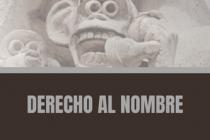 DERECHO AL NOMBRE