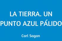 Un punto azul pálido. Carl Sagan.