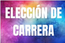 ELECCIÓN DE CARRERA