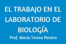 PRÁCTICO. EL TRABAJO EN EL LABORATORIO  DE BIOLOGÍA
