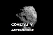 ASTEROIDES Y COMETAS