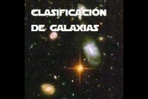 CLASIFICACIÓN DE GALAXIAS.