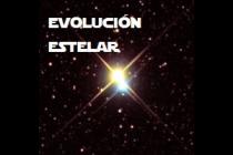 LAS ESTRELLAS Y SU EVOLUCIÓN