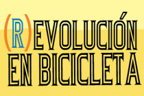 REVOLUCIÓN EN BICICLETA