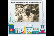 Módulo 4/Unidad 1. Problema bioético: Biotecnologías aplicadas a los medicamentos
