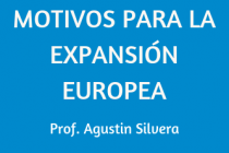 MOTIVOS DE LA EXPANSIÓN EUROPEA