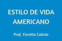ESTILO DE VIDA AMERICANO