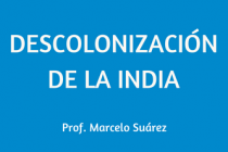 DESCOLONIZACIÓN DE LA INDIA