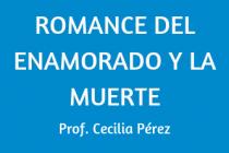 ROMANCE DEL ENAMORADO Y LA MUERTE