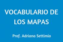 VOCABULARIO DE LOS MAPAS