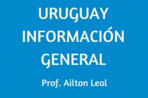 URUGUAY INFORMACIÓN GENERAL