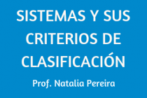 SISTEMAS Y SUS CRITERIOS DE CLASIFICACIÓN