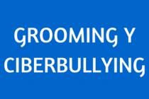 Grooming y Ciberbullyng